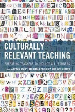 Culturally Relevant Teaching: Preparing Teachers to Include All Learners (Hardcover)