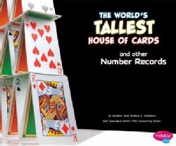 The World's Tallest House of Cards and Other Number Records (Hardcover)