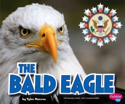 The Bald Eagle (Paperback)