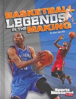 Basketball Legends in the Making (Hardcover)