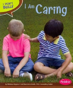 I Am Caring (Paperback)