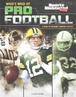 Who's Who of Pro Football: A Guide to the Game's Greatest Players (Hardcover)