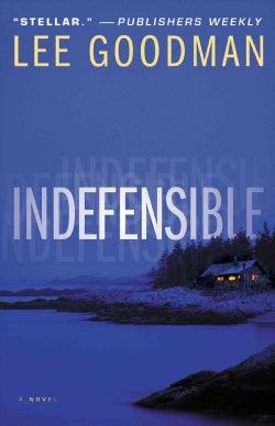 Indefensible (Paperback)