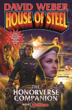 House of Steel: The Honorverse Companion (Paperback)