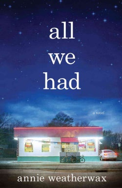 All We Had (Hardcover)