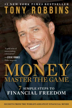 Money: Master the Game: 7 Simple Steps to Financial Freedom (Hardcover)