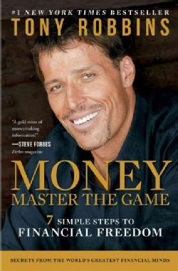 Money: Master the Game: 7 Simple Steps to Financial Freedom (Paperback)