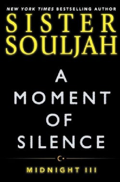 A Moment of Silence: Midnight III (Paperback)