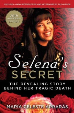 Selena's Secret: The Revealing Story Behind Her Tragic Death (Paperback)