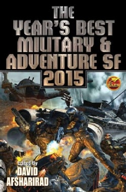Year's Best Military & Adventure Sf 2015 (Paperback)