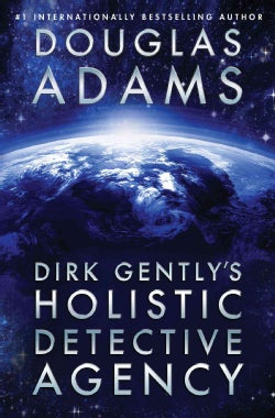 Dirk Gently's Holistic Detective Agency (Paperback)
