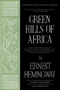 Green Hills of Africa: The Hemingway Library Edition (Paperback)