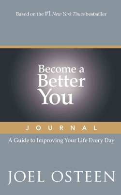 Become a Better You Journal: A Guide to Improving Your Life Every Day (Paperback)