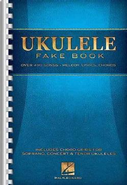 Ukulele Fake Book: Over 400 Songs: Melody, Lyrics, Chords (Paperback)