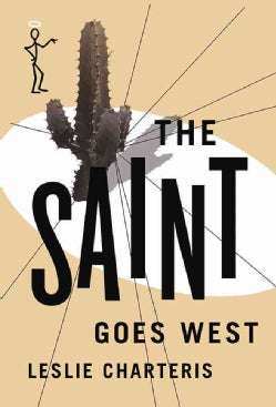 The Saint Goes West (Paperback)