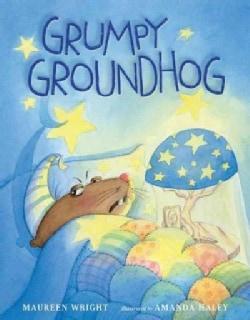 Grumpy Groundhog (Hardcover)