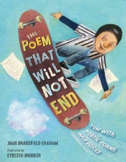 The Poem That Will Not End: Fun With Poetic Forms and Voices (Hardcover)