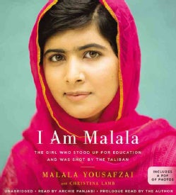 I Am Malala: How One Girl Stood Up for Education and Changed the World: Young Reader's Edition