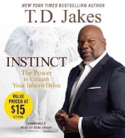 Instinct: The Power to Unleash Your Inborn Drive (CD-Audio)