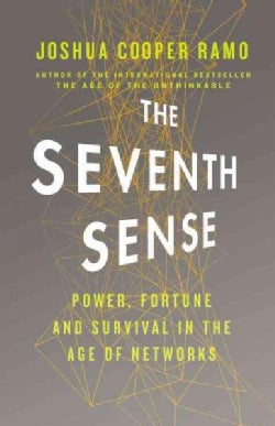 The Seventh Sense: Power, Fortune, and Survival in the Age of Networks (CD-Audio)