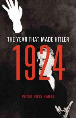1924: The Year That Made Hitler: Includes PDF Disc