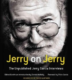 Jerry on Jerry: The Unpublished Jerry Garcia Interviews (CD-Audio)