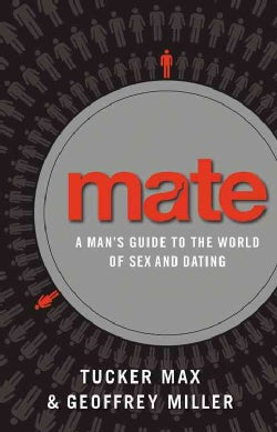 Mate: Become the Man Women Want, Includes PDF of Supplemental Material (CD-Audio)