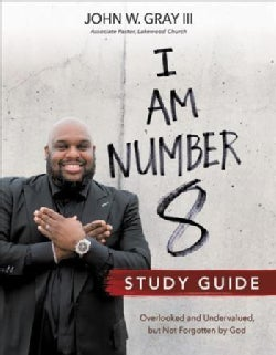 I Am Number 8: Overlooked and Undervalued, but Not Forgotten by God (Paperback)