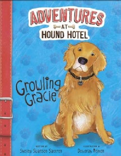 Growling Gracie (Hardcover)