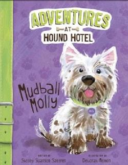 Mudball Molly (Paperback)