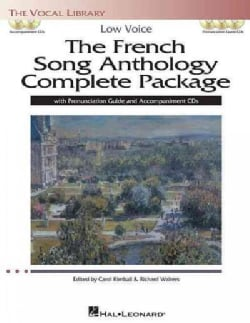 The French Song Anthology Complete Package: Low Voice: with Pronunciation Guide