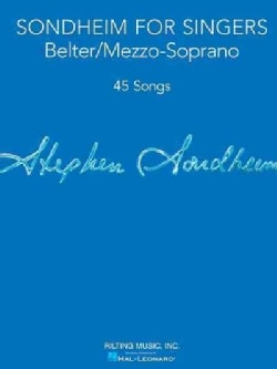 Sondheim for Singers: Belter/Mezzo-Soprano: 45 Songs (Paperback)