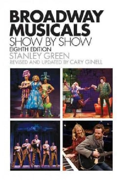 Broadway Musicals, Show By Show (Paperback)