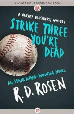 Strike Three You're Dead (Paperback)