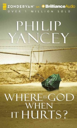 Where Is God When It Hurts? (CD-Audio)
