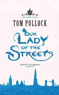 Our Lady of the Streets (CD-Audio)