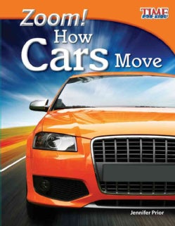 Zoom!: How Cars Move (Hardcover)