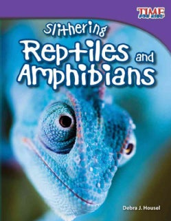 Slithering Reptiles and Amphibians (Hardcover)