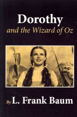 Dorothy and the Wizard of Oz (Paperback)