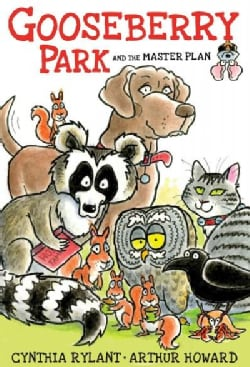 Gooseberry Park and the Master Plan (Hardcover)
