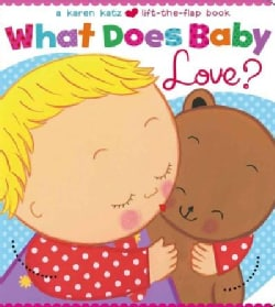 What Does Baby Love? (Board book)