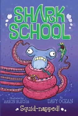 Squid-napped! (Paperback)