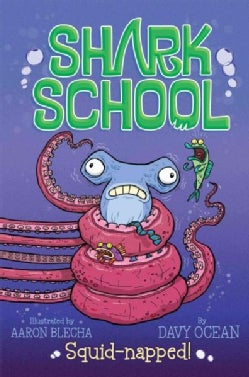 Squid-napped! (Hardcover)