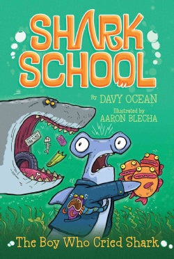 The Boy Who Cried Shark (Paperback)