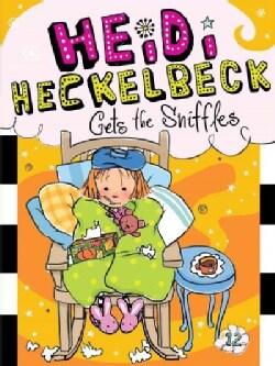 Heidi Heckelbeck Gets the Sniffles (Paperback)