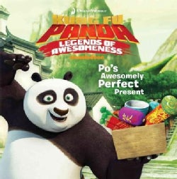Po's Awesomely Perfect Present (Paperback)