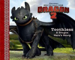 Toothless: A Dragon Hero's Story (Hardcover)