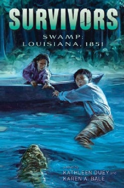Swamp: Louisiana, 1851 (Hardcover)