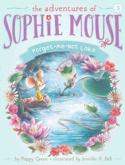 Forget-Me-Not Lake (Hardcover)