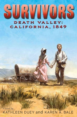 Death Valley: California, 1849 (Hardcover)